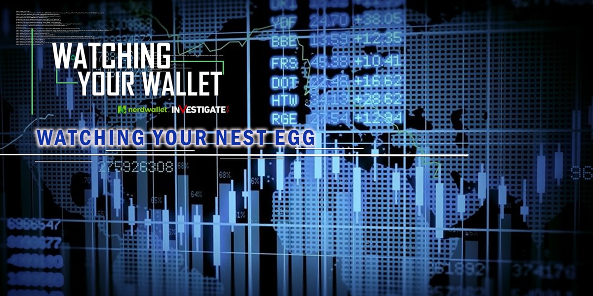 Watching Your Wallet: Watching your nest egg