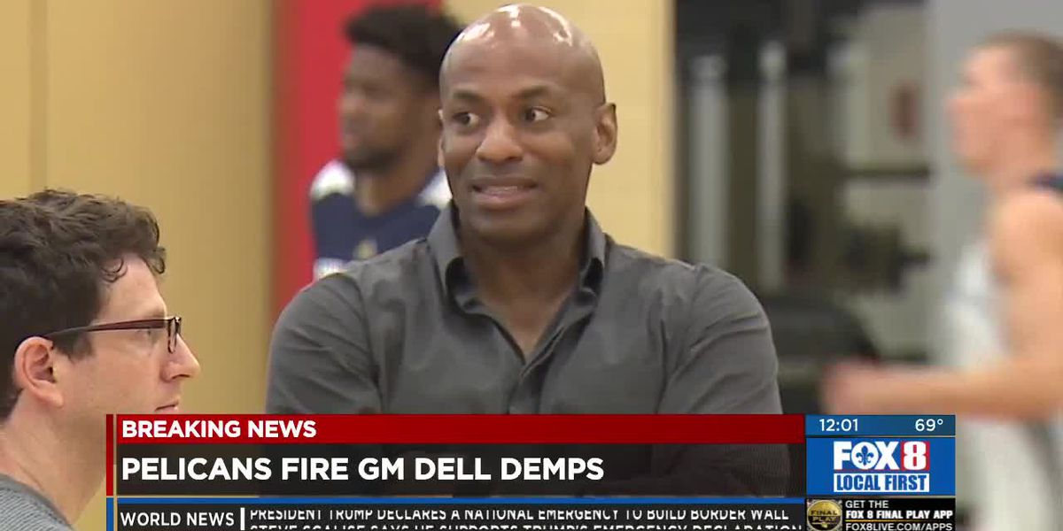 Pelicans GM Dell Demps Fired