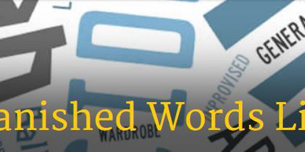 University wordsmiths release 2016 list of banished words