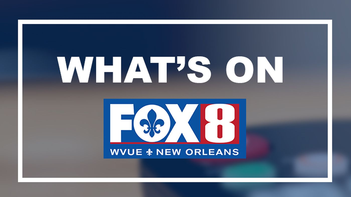 Home - New Orleans News, Weather, Saints - FOX 8, WVUE, fox8live com