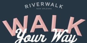 OFFICIAL RULES: Riverwalk's Walk Your Way contest