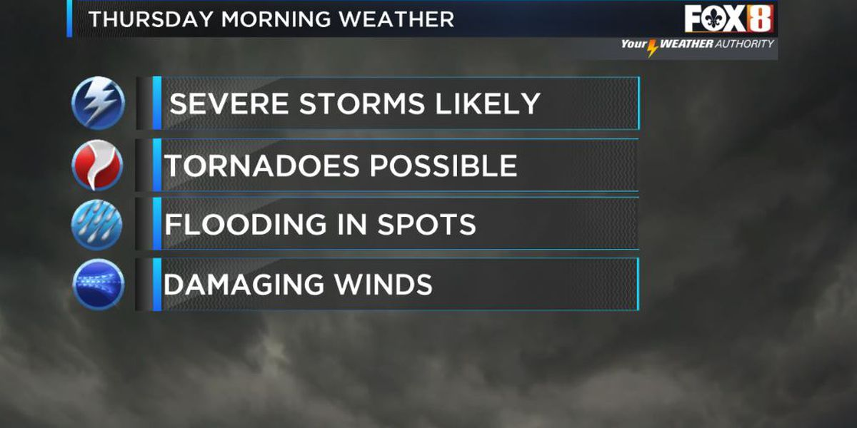 Severe Storms Expected Thursday Morning